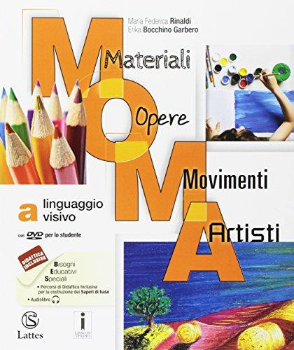 9788869172038: M.O.M.A. Materiali-opere-movimenti-artisti. Per la Scuola media. Con e-book. Con espansione online. Linguaggio visivo (Vol. A)