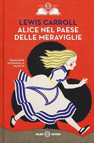 Alice nel paese delle meraviglie: Carroll, Lewis
