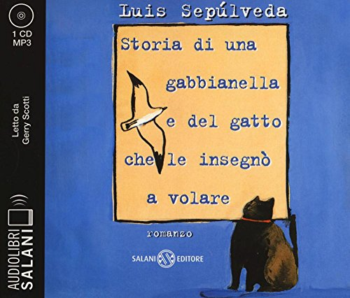 9788869184710: Storia di una gabbianella e del gatto che le insegnò a volare letto da Gerry Scotti. Audiolibro. CD Audio formato MP3