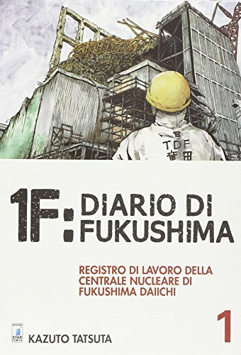 9788869208881: 1F:Diario di Fukushima (Must)