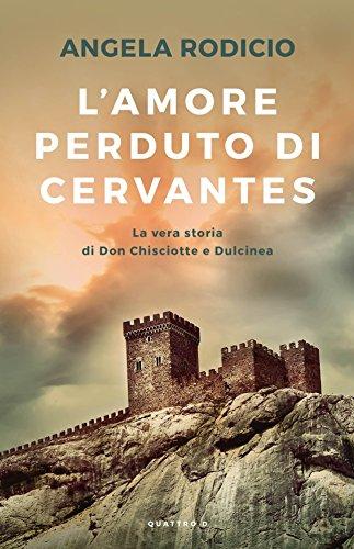 9788869211393: L'amore perduto di Cervantes
