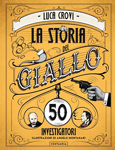 9788869213878: La storia del giallo in 50 investigatori