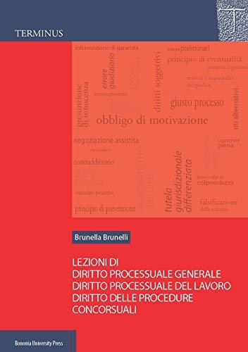 9788869234910: Lezioni di diritto processuale generale, diritto processuale del lavoro, diritto delle procedure concorsuali