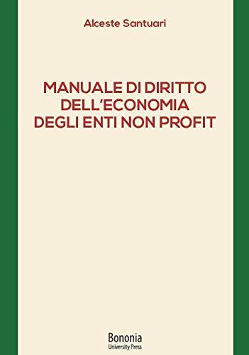 9788869236402: Manuale di diritto dell'economia degli enti non profit