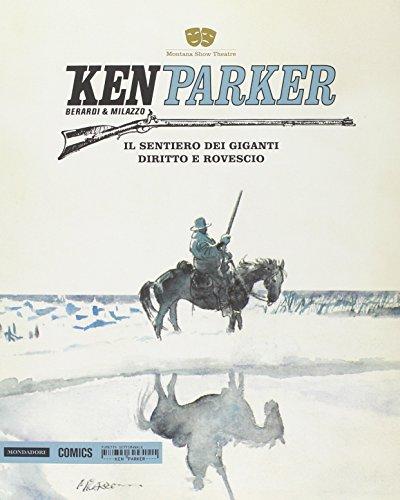 9788869260186: Il sentiero dei giganti-Diritto e rovescio. Ken Parker