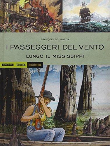 9788869263569: I passeggeri del vento. Lungo il Mississipi: 3 (Historica)