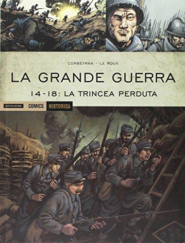 9788869264252: La Grande Guerra. 14-18: La trincea perduta