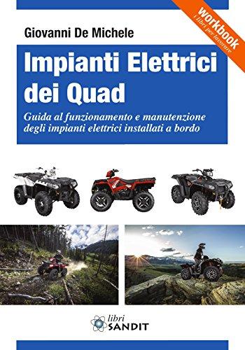 9788869281198: Impianti elettrici dei Quad