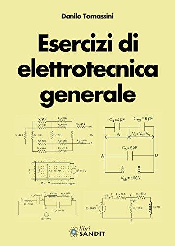 9788869281440: Esercizi di elettrotecnica generale