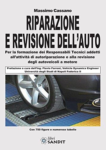9788869282072: Riparazione e revisione dell'auto. Ediz. illustrata