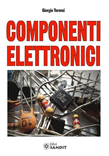 9788869282447: Componenti elettronici