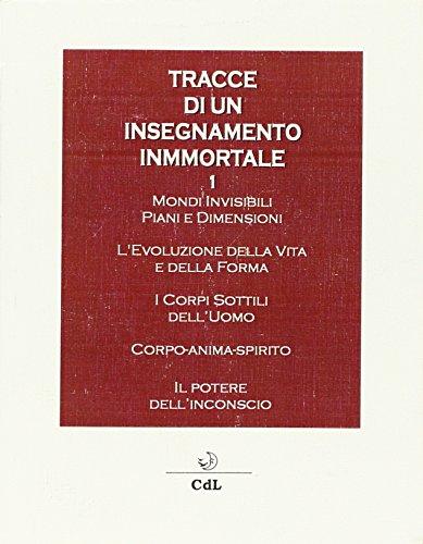 Tracce di un Insegnamento Immortale. Vol. 1.