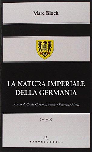 9788869440304: La natura imperiale della Germania (Etcetera)