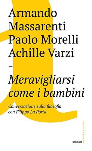 Meravigliarsi come i bambini (Paperback): Armando Massarenti, Paolo