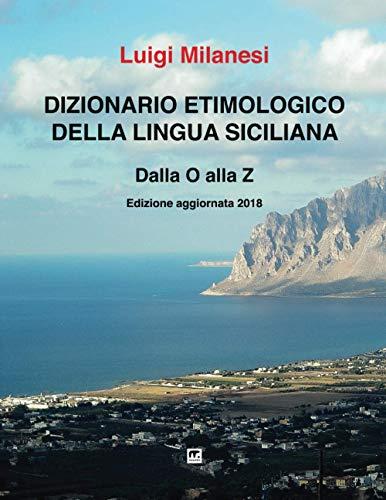 9788869490903: Dizionario etimologico della lingua Siciliana - Volume 3 (Italian Edition)