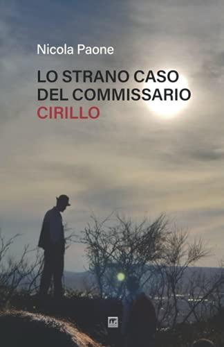 9788869495403: Lo strano caso del Commissario Cirillo