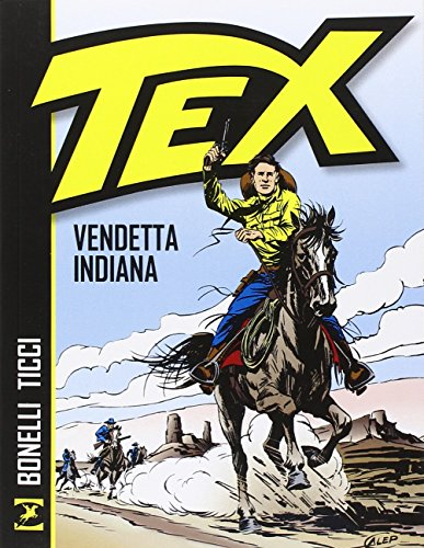 9788869610127: Vendetta indiana. Tex