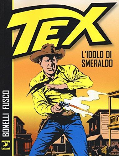 9788869610745: TEX - LIDOLO DI SMERALDO - TE