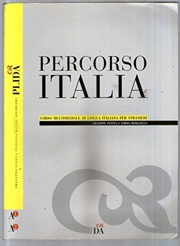 Percorso Italia. Volume A1-A2. Con CD Audio