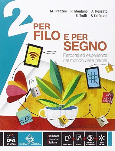 9788869644337: Per filo e per segno. Con Letteratura-Peter Pan e Wendy. Per la Scuola media. Con e-book. Con espansione online: 2