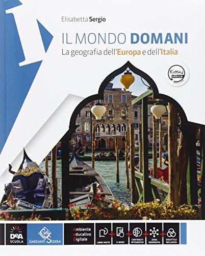 9788869644757: Il mondo domani. Con regioni-Atlante. Per la Scuola media. Con DVD-ROM. Con e-book. Con espansione online: 1