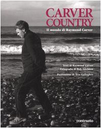 Carver Country: Il Mondo de Raymond Carver: Carver, Raymond