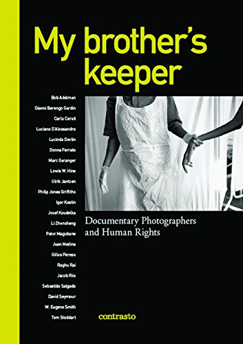 My brother's keeper: Documentary Photographers and Human: Alessandra Mauro; Marcello