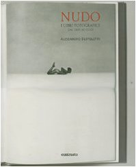 9788869650871: Nudo. I libri fotografici dal 1895 ad oggi. Ediz. illustrata