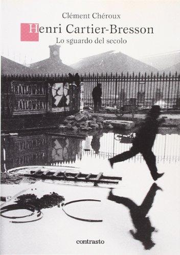 9788869651588: Henri Cartier-Bresson. Lo sguardo del secolo