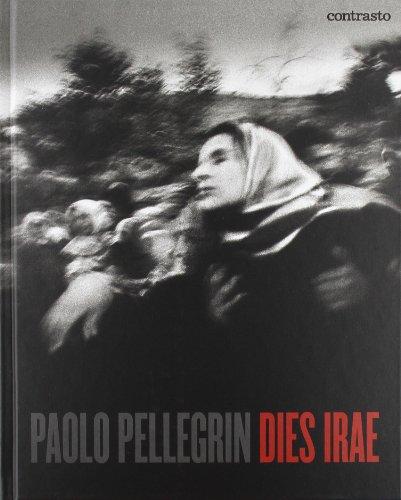 9788869651762: Paolo Pellegrin. Dies irae