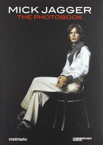"""""""Mick Jagger photobook ; les plus belles images du mythe par les grands de la photographie&..."""