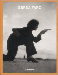 9788869652974: Gerda Taro. Catalogo della mostra (Milano, 27 marzo-21 giugno 2009)