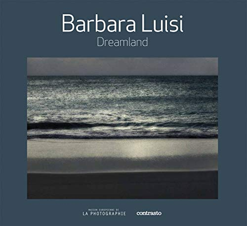 Dreamland: Barbara Luisi