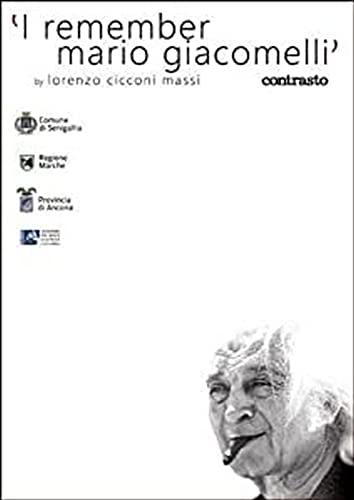 I remember Mario Giacomelli: Cicconi Massi, Lorenzo