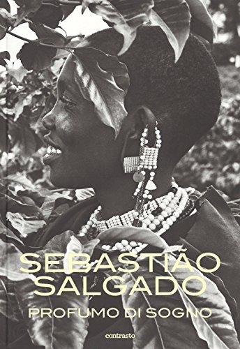 Profumo di sogno: Salgado Sebastião