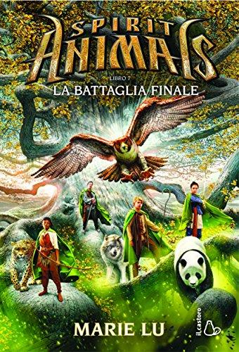9788869661280: La battaglia finale. Spirit animals: 7 (Il Castoro bambini)