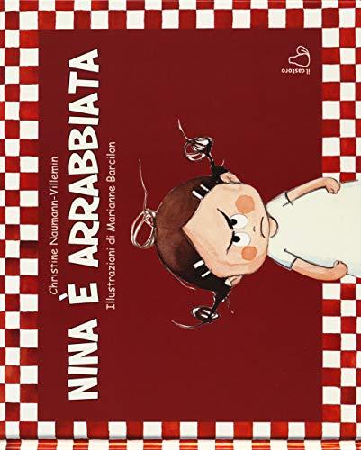 9788869663376: Nina è arrabbiata. Ediz. a colori