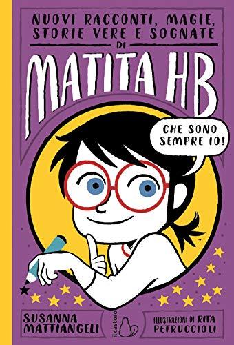 9788869665134: Nuovi racconti, magie, storie vere e sognate di Matita HB