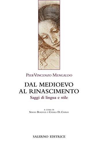 9788869734137: Dal Medioevo al Rinascimento. Saggi di lingua e stile