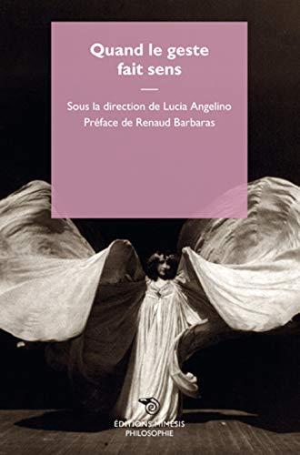 QUAND LE GESTE FAIT SENS: ANGELINO LUCIA