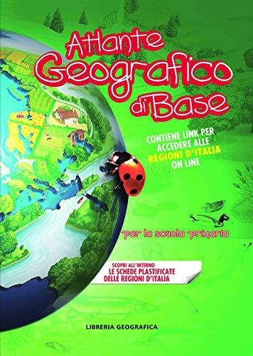Atlante geografico di base. Per la scuola primaria. Con aggiornamento online - Aa.Vv.