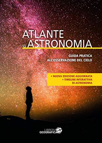 9788869853470: Atlante di astronomia. Nuova ediz. Con Contenuto digitale per accesso on line