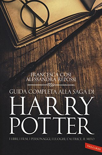 9788869870934: Guida completa alla saga di Harry Potter