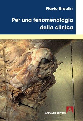 9788869920103: Per una fenomenologia della clinica (Italian Edition)