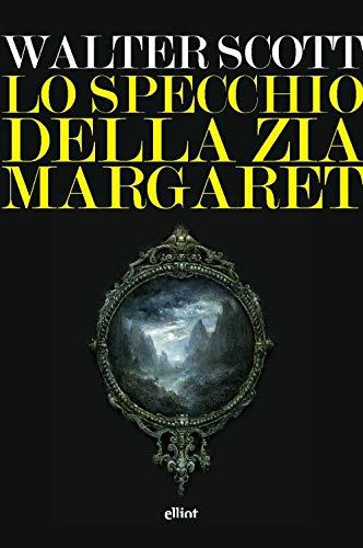 9788869939457: Lo specchio della zia Margaret