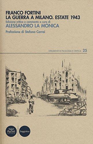 9788869952227: La guerra a Milano. Estate 1943
