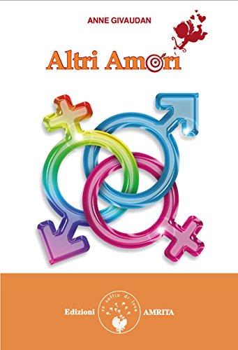 Altri amori (Libri di Anne e Daniel: Anne Givaudan