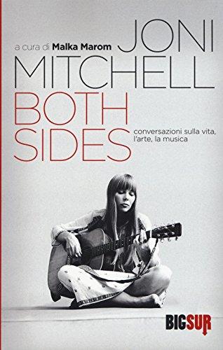 9788869980169: Both sides. Conversazioni sulla vita, l'arte, la musica. Ediz. illustrata