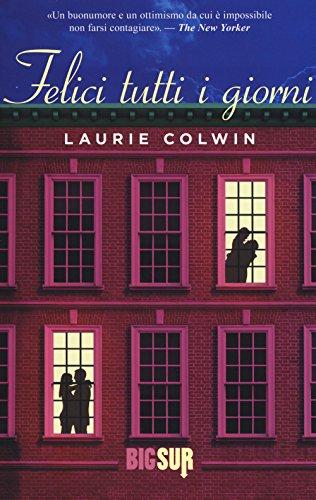 Felici tutti i giorni: Laurie Colwin