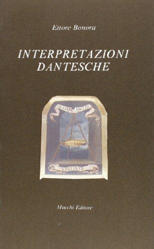 Interpretazioni dantesche.: Bonora,Ettore.